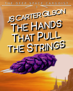 Book Cover: The Hands That Pull the Strings by JS Carter Gilson, depicting an organically odd-looking space ship in atmosphere
